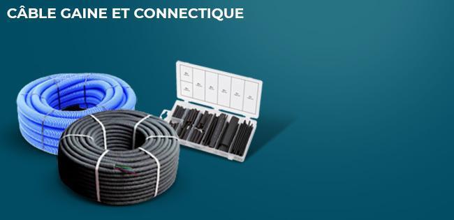 Câble gaine et connectique